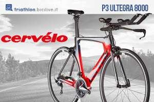 P3 Ultegra 8000: la bici di Cervélo concepita per il triathlon