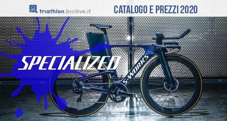 Catalogo e prezzi bici Specialized da triathlon del 2020