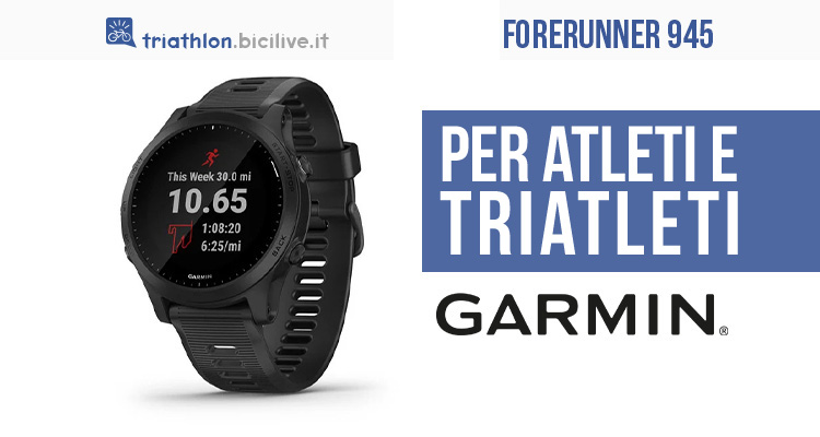 Garmin Forerunner 945: orologio sportivo per triathlon
