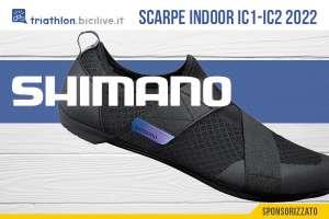 Shimano IC1 e IC2 2022: nuove scarpe indoor dell'azienda nipponica